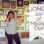 JOMO: The Joy of Missing Out