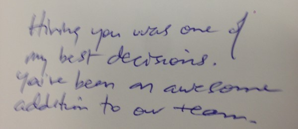 A very memorable message my boss wrote to me.